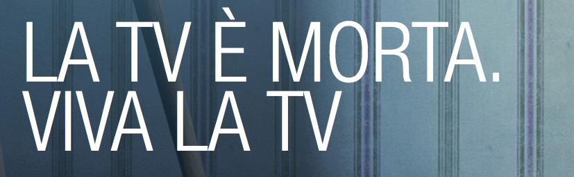 la tv è morta
